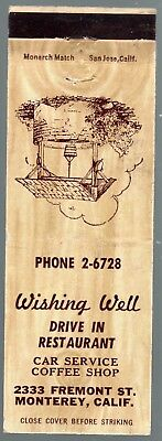 Wishing Well Drive In Restaurant Monterey Ca 20 Fs Matchbook Cover