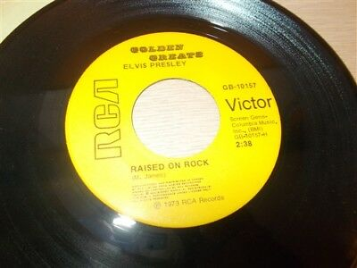 Elvis Presley . Raised On Rock / If You Talk In Your Sleep . Golden Greats . 45