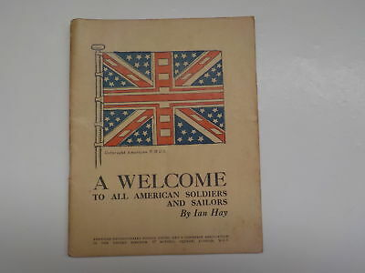 WWI Booklet 1918 A Welcome To All American Soldiers And Sailors By Ian Hay WW1