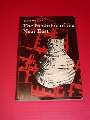 Neolithic of the Near East by James Mellaart (1976, Paperback)