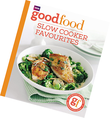 Slow cooker Recipes favourites Good Food Cook Book