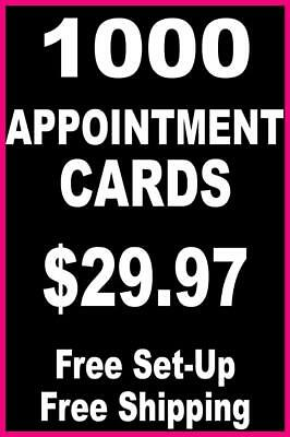 1000 Appointment Cards - FREE Set-Up + FREE Shipping Included ($29.97)