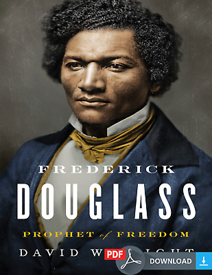 Frederick Douglass : Prophet of Freedom by David W. Blight (2018) EB00K