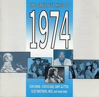 The Greatest Hits Of 1974 - Various Artists (CD 1991) Original CD