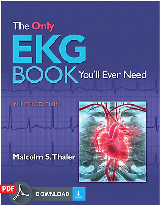 The Only EKG Book You'll Ever Need (2018) by Dr. Malcolm Thaler MD {PDF} EB00K