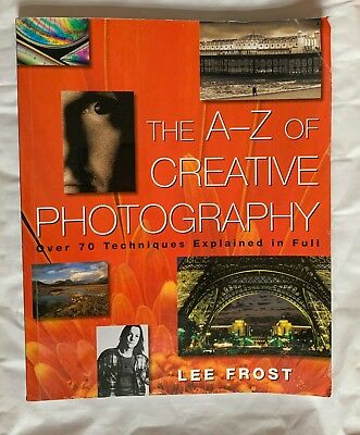 The A to Z of Creative Photography, Softback Book,