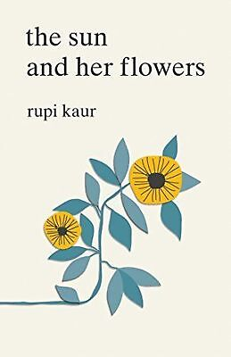 The Sun and Her Flowers by Rupi Kaur (MOBI,PDF,EPUB)
