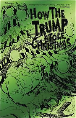 Antarctic HOW THE TRUMP STOLE CHRISTMAS #1 GREEN FOIL ONE SHOT LIMITED EDITION
