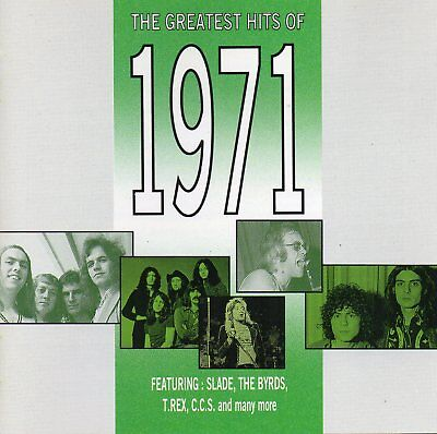 The Greatest Hits Of 1971 - Various Artists (CD 1991) Original CD