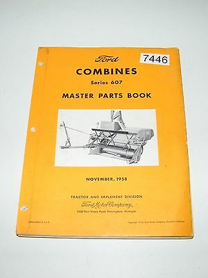 Ford Combines Series 607 Master Parts Book Catalog Nov 1958 PA-6929