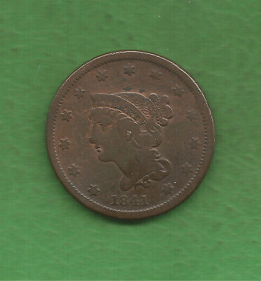 1841 Braided Hair, Large Cent - 178 Years Old!!!