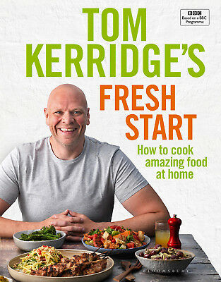 Tom Kerridge's Fresh Start - Home Cooking Recipe Book Cookbook - Hardback