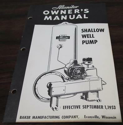 VINTAGE 1950's BAKER MFG MONITOR LINE SHALLOW WELL PUMP DEALER OWNERS MANUAL S