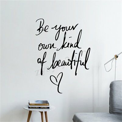 Art Quote Removable Vinyl Wall Sticker Home Decor Be Your Own Kind of Beautiful