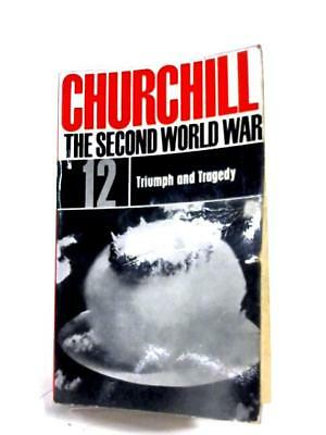 The Second World War: Vol. 12 - Triumph (Winston S. Churchill - 1964) (ID:65069)