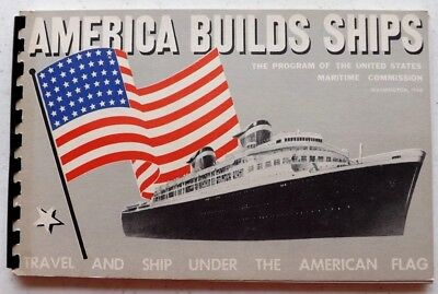 Vintage 1940 America Builds Ships Booklet Us Maritime Pre Wwii 60+ Pg Great Cond