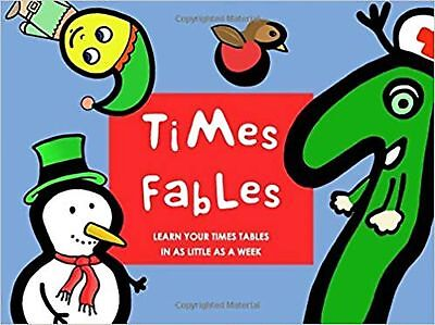 Times Fables: Learn your times tables in as little as a week New Book