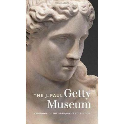 The J.Paul Getty Museum Handbook of the Antiquities Collection – Revised Edition
