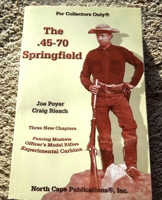 .45-70 Springfield Rifle Collector Book 270 Pages  NEW 5th Edition