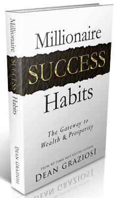 Millionaire Success Habits: The Gateway to Wealth & Prosperity[E-b00k, PDF]