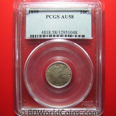 1899 BARBER DIME 10 CENTS PCGS AU-58 HIGHLY COLLECTABLE PCGS GRADED USA 10c COIN