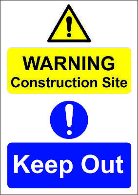 Construction Site -Keep Out A5/a4/a3 Sticker Or Foamex Site Sign- Site Safety