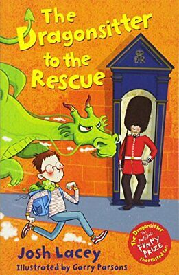 The Dragonsitter to the Rescue (The Dragonsitter series),Josh Lacey, Garry Par