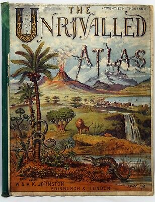 1876  Unrivalled Atlas of Modern Geography for Schools and Families W&AK Johnson