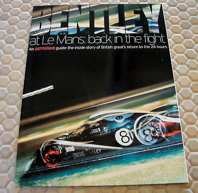 Bentley Official At Le Mans Official Promotional Racing Brochure 2001.