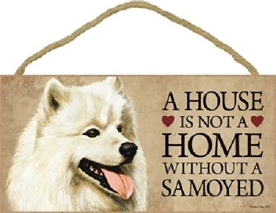 SAMOYED A House Is Not A Home DOG wood SIGN wall hanging PLAQUE puppy USA MADE