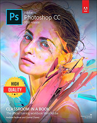🔥Adobe Photoshop CC Classroom in a Book 2018 - instant Delivery { PDF } 🔥
