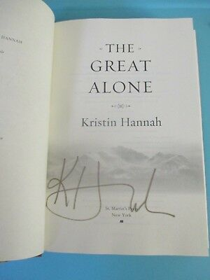 NEW SIGNED The Great Alone by Kristin Hannah 1st Edition HARDCOVER #1 Bestseller