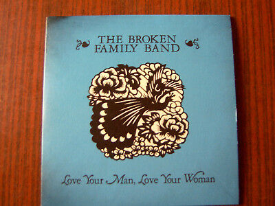 """Broken Family Band 7"""" Single -Love Your Man,Love Woman NEW"""