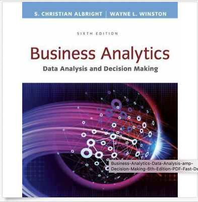 Business Analytics Data Analysis & Decision Making 6th Edition PDF Fast Delivry