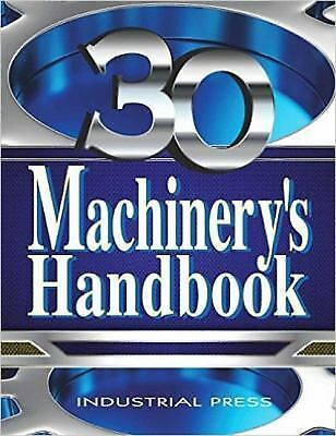 Machinery's Handbook, 30th Edition, Toolbox Edition by Erik Oberg (2016,...