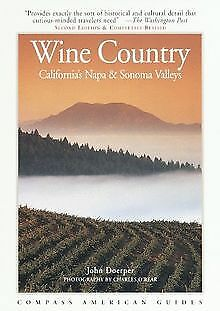 Compass American Guides: Wine Country: California's... | Buch | Zustand sehr gut