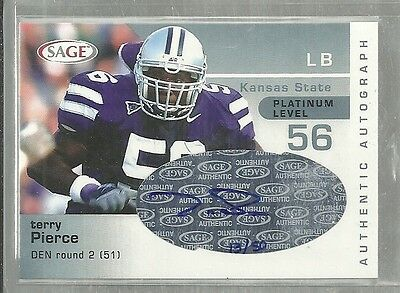 2003 Sage - TERRY PIERCE - Platinum Autograph Rookie - KANSAS STATE WILDCATS /50