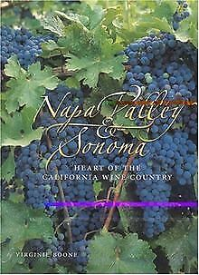 Napa Valley and Sonoma: Heart of the California Wine Cou... | Buch | Zustand gut