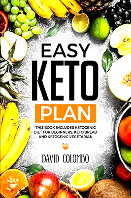 Easy Keto Plan: A Detailed Beginner's Guide to Ketogenic Diet ⚡E-B00K By Email⚡
