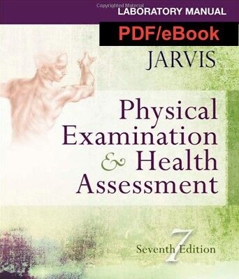 Laboratory Manual for Physical Examination & Health Assessment  7th Edition