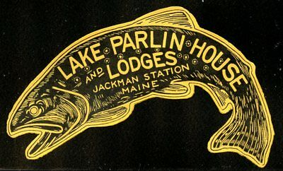 USA Sports Fishing Fish Poster Stamp ?1939 Hotel Luggage Label Maine Lake Parlin