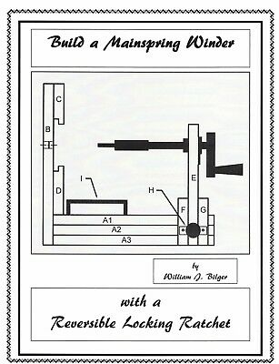 Build a Mainspring Winder with a Revesible Locking Ratchet - How to Book