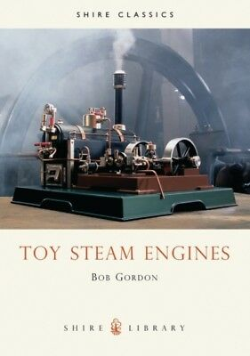Toy Steam Engines (Shire Library) (Paperback), Gordon, Bob, 97808...