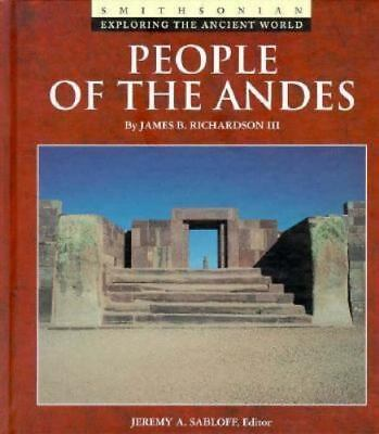 People of the Andes (Exploring the Ancient World), James B. Richardson III,08959