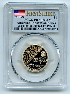 2018 S $1 American Innovation Dollar 1st Patent PCGS PR70DCAM First Strike