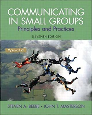 [PDF] Communicating in Small Groups Principles and Practices 11th Edition by Ste