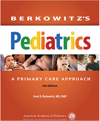[PDF] Berkowitz's Pediatrics A Primary Care Approach 5th Edition by Carol D. Ber