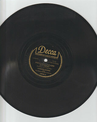 ANDREWS SISTERS 1944 STRAIGHT UP AND FLY RIGHT 78rpm-DECCA # 18606