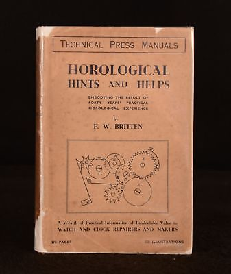 1934 Horological Hints and Helps F. W. Britten Illustrated Author's Presentation