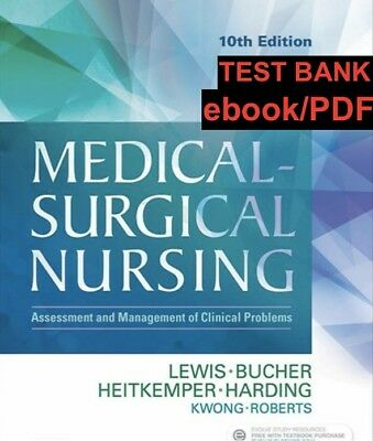 Medical-Surgical Nursing: Assessment and Management of Clinical Problems 10 ed